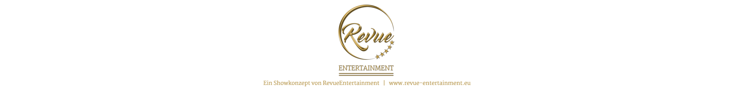 Ein Showkonzept von RevueEntertainment | www.revue-entertainment.eu